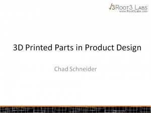 3D Printed Parts in Product Design